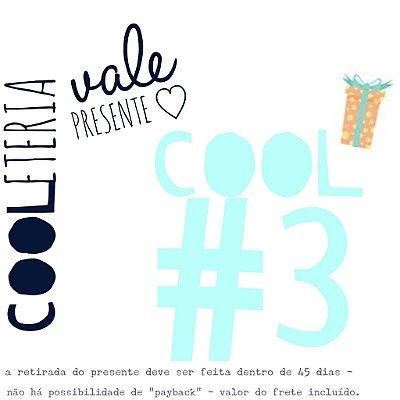 vale presente | cooleteria | cool#3