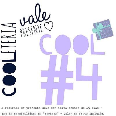 vale presente | cooleteria | cool#4