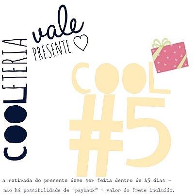 vale presente | cooleteria | cool#5