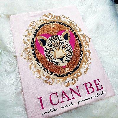 T-shirt I can be | Onça - Cor: Rosa Petit Rosè