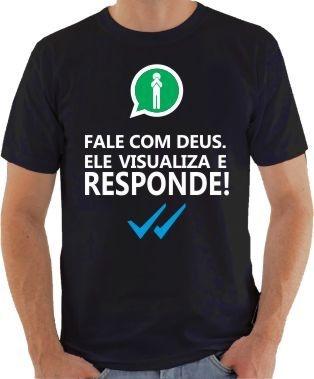 Camisa gospel Fale com Deus Whatsapp
