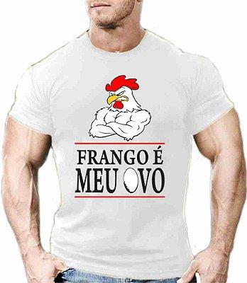Camiseta Frango é Meu Ovo