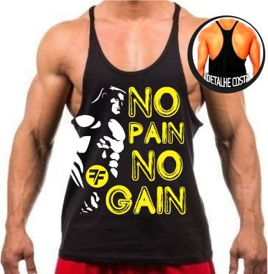 Camiseta Regata Super Cavada No Pain No Gain 2