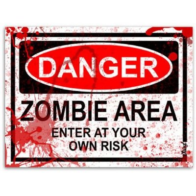 Placa - Danger Zombie Area