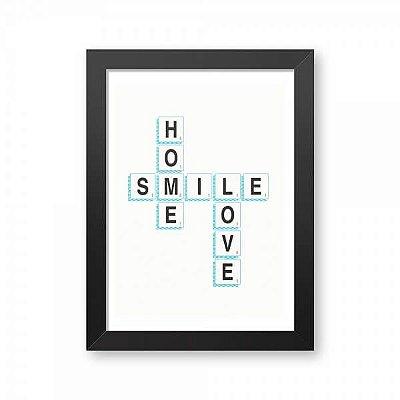 Pôster com Moldura Cruzadinha - Home Smile Love
