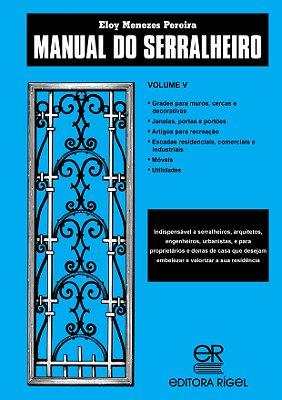 Manual do Serralheiro - Volume V