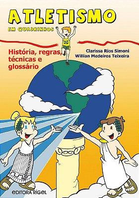 Atletismo em Quadrinhos - História, Regras, Técnicas e Glossário