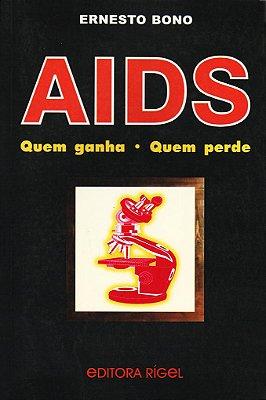 AIDS - quem Perde quem Ganha, História mal Contada
