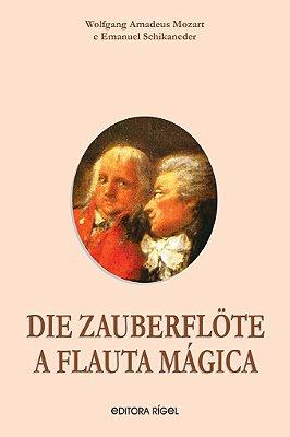 A Flauta Mágica / Die Zauberflöte