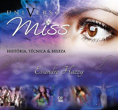Universo Miss - História, Técnica e Beleza