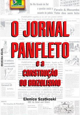 O Jornal Panfleto e a Construção do Brizolismo