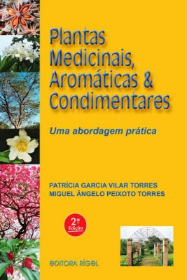 Plantas Medicinais, Aromáticas & Condimentares