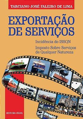 Exportação de Serviços - Incidência do ISSQN - Imposto sobre Serviços de Qualquer Natureza