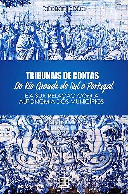 Tribunais de contas do Rio Grande do Sul a Portugal e a sua relação com a autonomia dos municípios