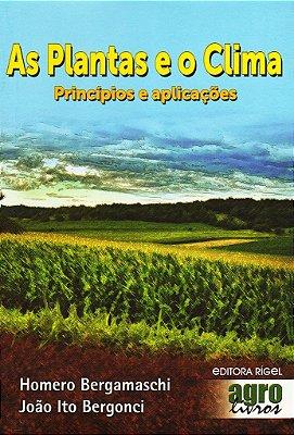 As plantas e o clima princípios e aplicações