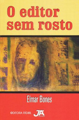 O editor Sem Rosto