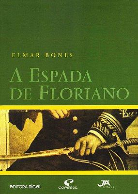 A espada de Floriano
