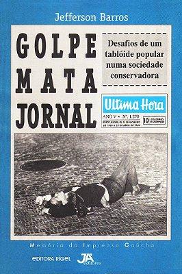 Golpe Mata Jornal