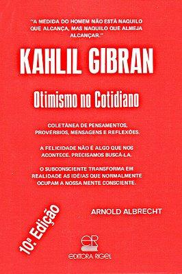 Otimismo no Cotidiano - Kahlil Gibran