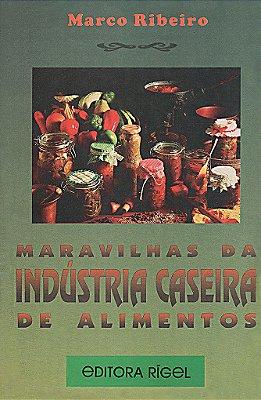 Maravilhas da Indústria Caseira