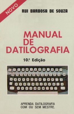 Manual de Datilografia - Aprenda Datilografia com ou sem Mestre