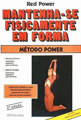 Mantenha-se Fisicamente em Forma - Método Power