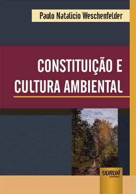 Constituição e Cultura Ambiental
