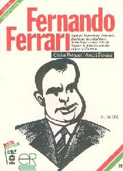 Fernando Ferrari - Coleção Esses Gaúchos