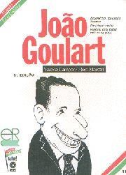 João Goulart - Coleção Esses Gaúchos