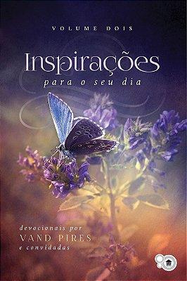 Inspirações para o seu dia - volume 2 (Vand Pires e convidadas)
