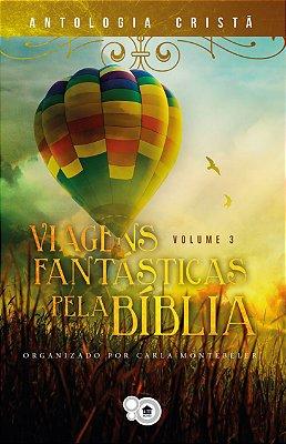 Viagens Fantásticas pela Bíblia 3