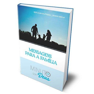 Mensagens para a família (Edvaldo Oliveira e Edino Melo)