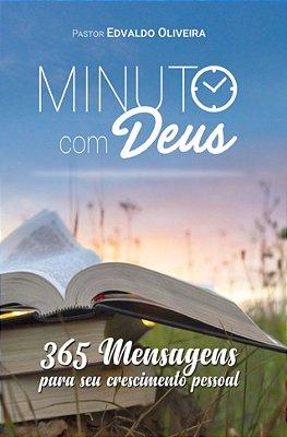 Minuto com Deus: 365 mensagens (Pastor Edvaldo Oliveira)