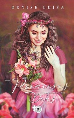 Princesas Esperam em Deus (Denise Luísa)