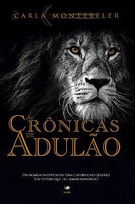 As crônicas de Adulão (Carla Montebeler)