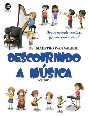 Descobrindo a música (Maestro Ivan Valieri)