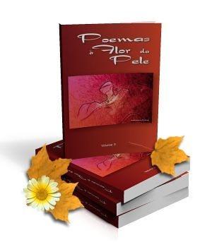 Poemas à Flor da Pele Vol.3 (Antologia)