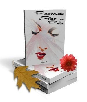 Poemas à Flor da Pele Vol.2 (Antologia)
