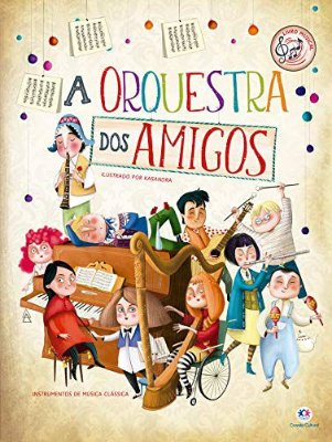 Livro Musical A Orquestra dos Amigos