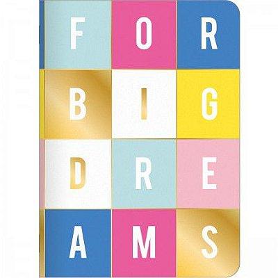 Brochura Pequena  32 Folhas  For Big Dreams