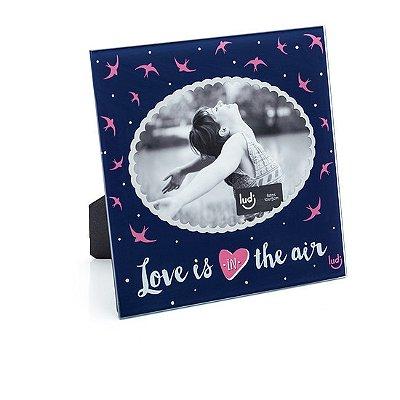 Porta-Retrato Love Is In The Air