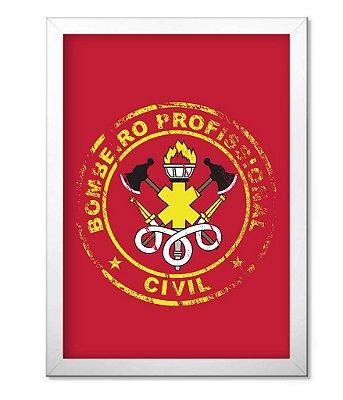 Poster Militar com Moldura Bombeiro Civil