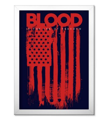 Poster Militar com Moldura Blood is the Ink of Freedom