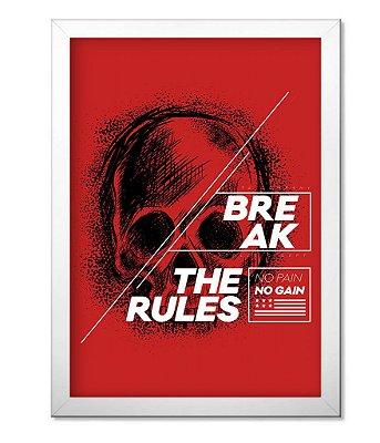 Poster Academia com Moldura Break The Rules