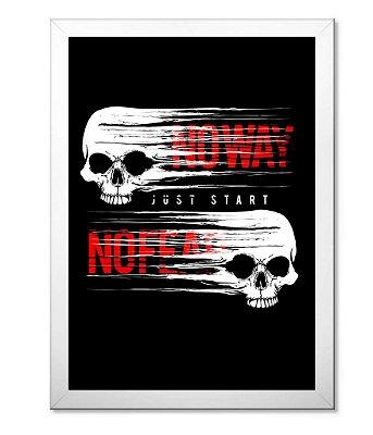 Poster Academia com Moldura No Way No Fear