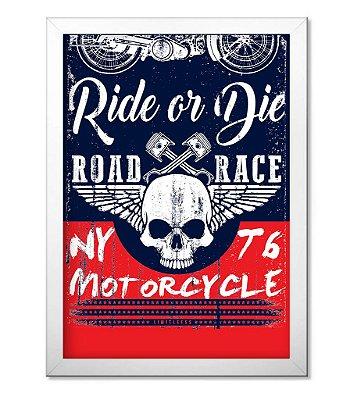 Poster com Moldura Ride or Die Motorcycle Road Race