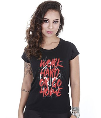 Camiseta Academia Baby Look Feminina Work Hard Or Go Home