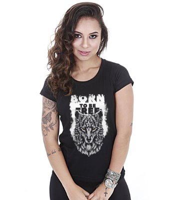Camiseta Baby Look Feminina Wolf Born To Be Free