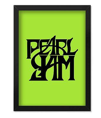 Poster com Moldura Banda Pearl Jam Green