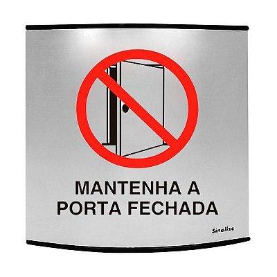 Placa calandrada em alumínio 14 x 14 cm mantenha a porta fechada